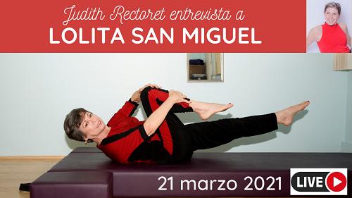 Lolita San Miguel red - Lolita San Miguel entrevistada por Judith Rectoret